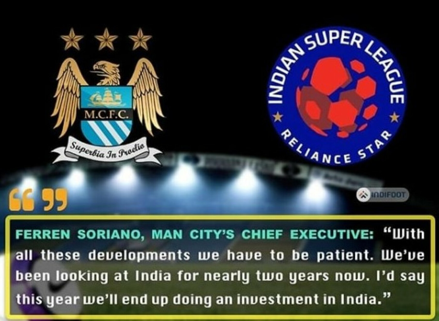 Manchester City set to buy an Indian Super League club this year.