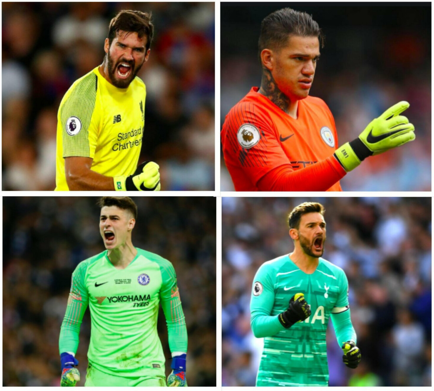 Alisson, Ederson, Hugo Lloris and Kepa Arrizabalaga