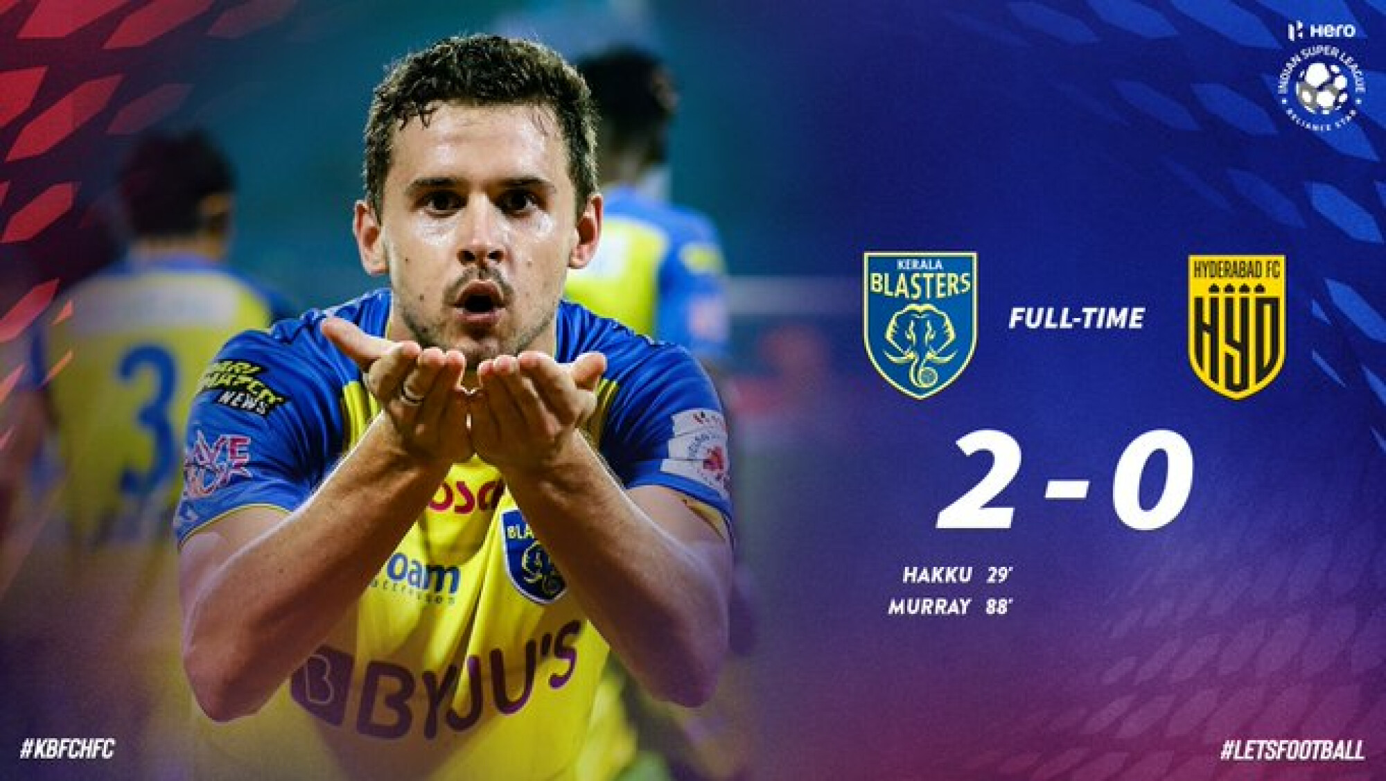 ISL: Hakku, Murray led Kerala Blasters to inspiring first win of the season defeating Hyderabad FC at home.